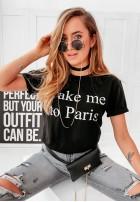 T-shirt Take Me To Paris Black
